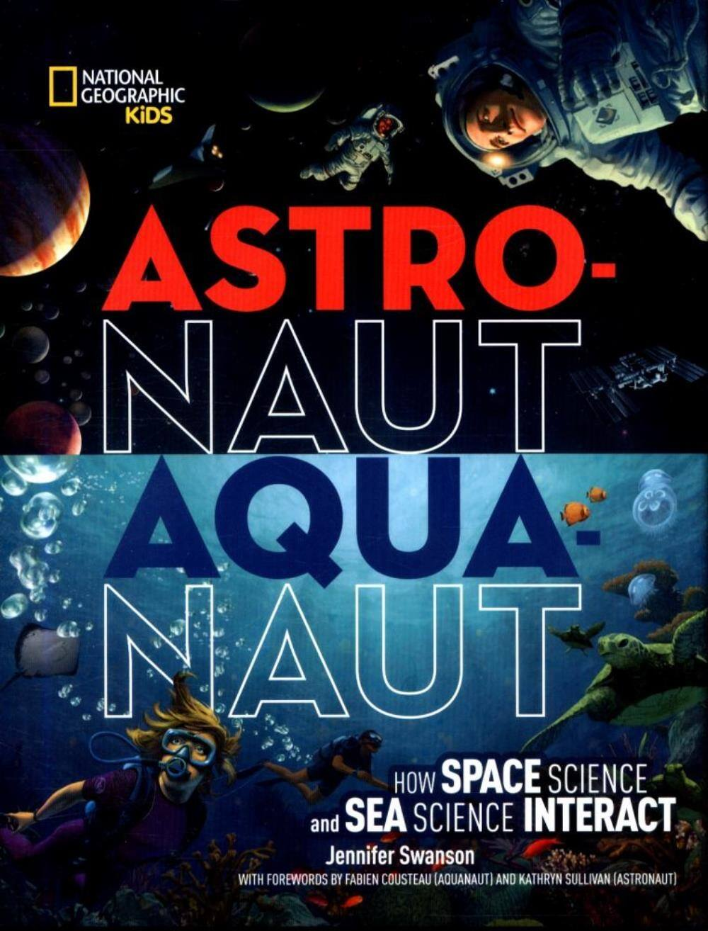 Astronaut-Aquanaut How Space Science and Sea Science Interact