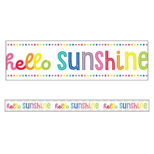 Buy The Schoolgirl Style Hello Sunshine Border 216ft At Michaels Com