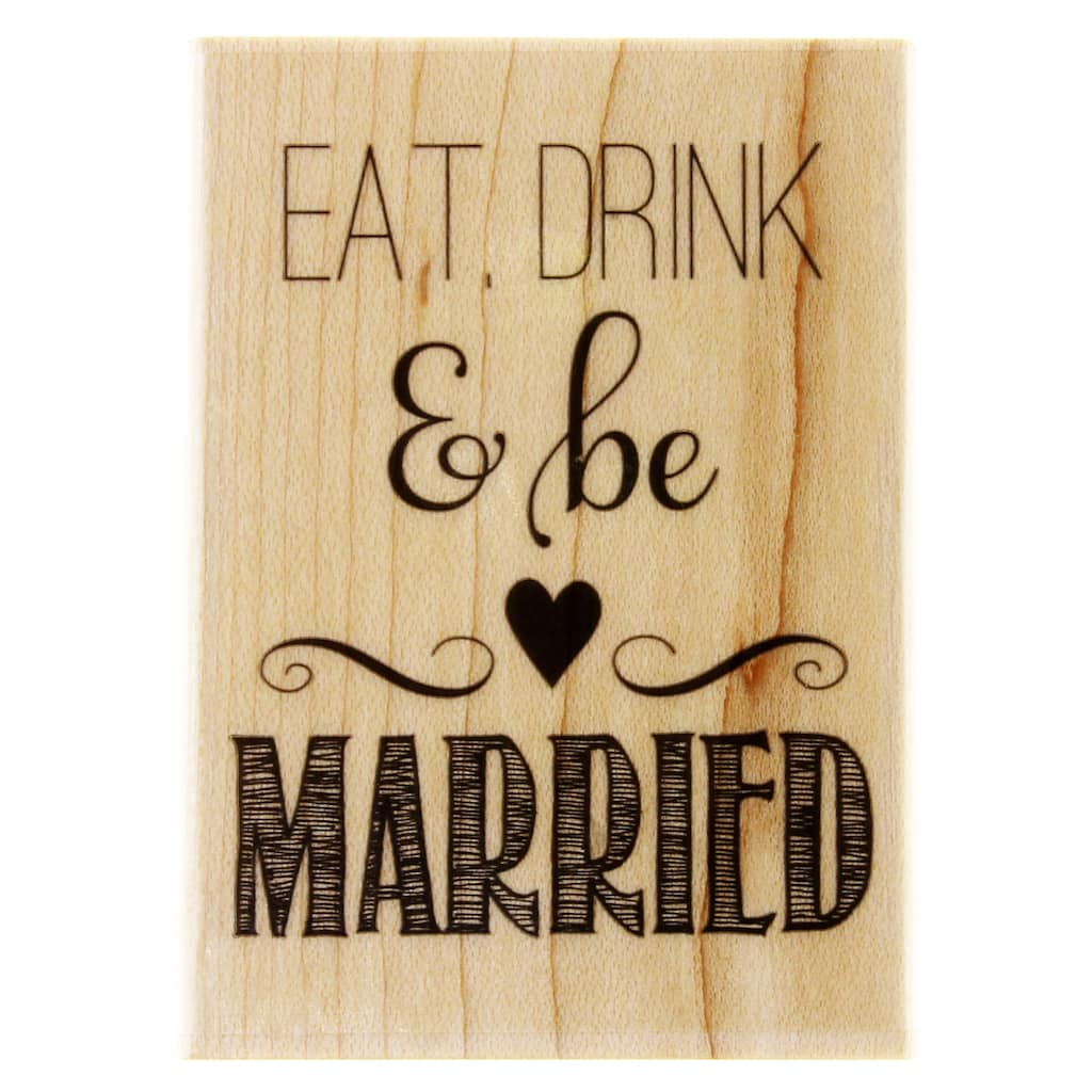 1000 Images About Eat Drink And Be Married On Pinterest: Hampton Art™ Eat, Drink & Be Married Wood Stamp