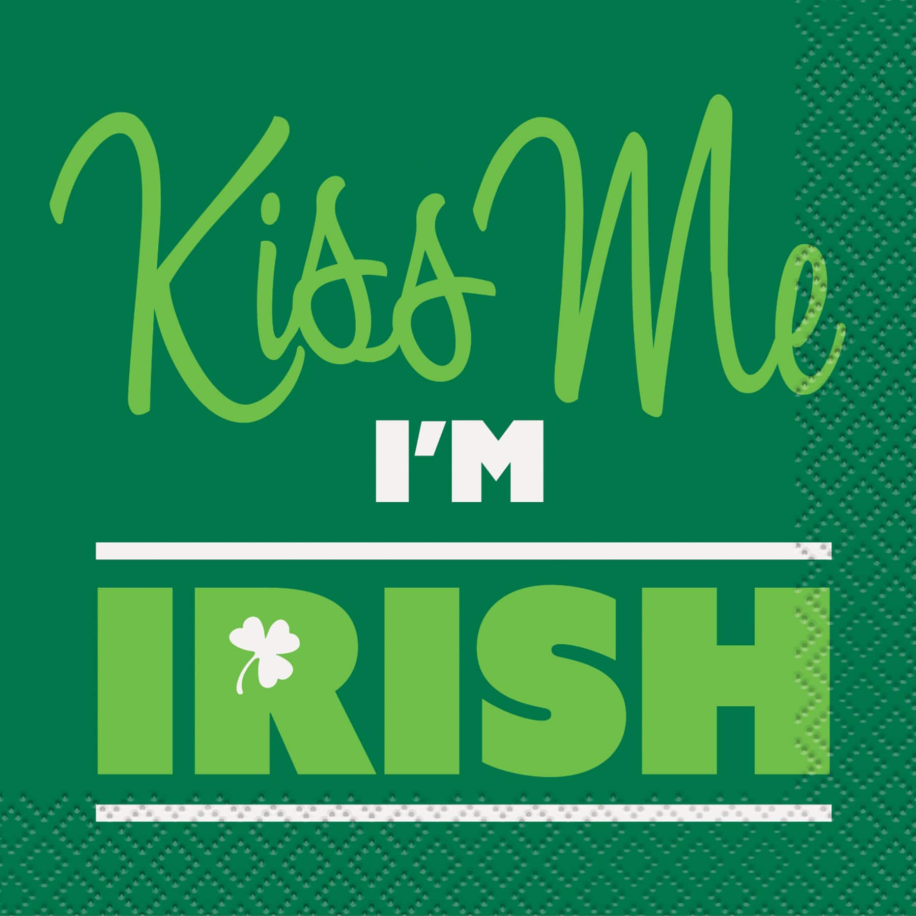 Kiss Me, Im Irish